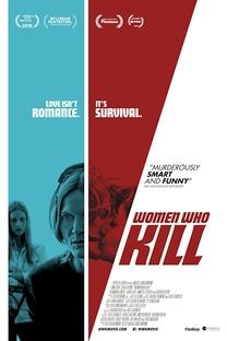 Women Who Kill - Poster / Capa / Cartaz - Oficial 1