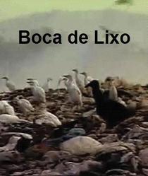 Boca de Lixo - Poster / Capa / Cartaz - Oficial 1