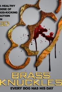 Brass Knuckles - Poster / Capa / Cartaz - Oficial 1