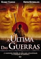 A Última Das Guerras (To End All Wars)
