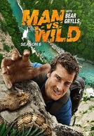 A Prova De Tudo (6ª Temporada) (Man vs Wild (Season 6))