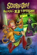 Scooby-Doo e a Maldição do 13° Fantasma (Scooby-Doo! and the Curse of the 13th Ghost)