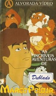 As Incríveis Aventuras de Marco Polo Jr. - Poster / Capa / Cartaz - Oficial 1