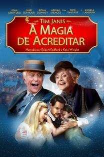 A Magia de Acreditar - Poster / Capa / Cartaz - Oficial 3