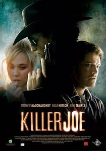 Killer Joe - Matador de Aluguel - Poster / Capa / Cartaz - Oficial 3