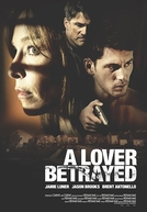 A Lover Betrayed (A Lover Betrayed)