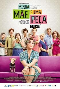 Minha Mãe é Uma Peça: O Filme - Poster / Capa / Cartaz - Oficial 1