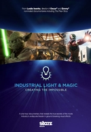 Industrial Light and Magic: Criando o Impossível