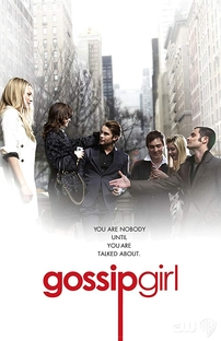 Gossip Girl: A Garota do Blog (1ª Temporada) - Poster / Capa / Cartaz - Oficial 3
