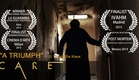 CARE - Award-Winning Psychological Horror Short Film