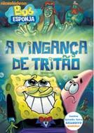 Bob Esponja: A Vingança de Tritão (SpongeBob SquarePants: The Clash o Triton)