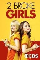 Duas Garotas em Apuros (6ª Temporada) (2 Broke Girls (Season 6))