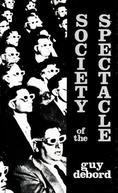 A Sociedade do Espetáculo (La Société du Spectacle)
