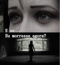 E se eu morresse agora? - Poster / Capa / Cartaz - Oficial 1
