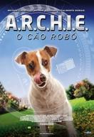 A.R.C.H.I.E: O Cão Robô (A.R.C.H.I.E)