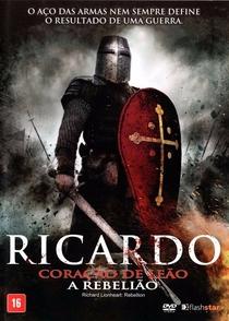 Ricardo Coração de Leão - A Rebelião - Poster / Capa / Cartaz - Oficial 4
