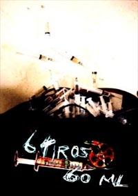 06 Tiros, 60Ml - Poster / Capa / Cartaz - Oficial 1