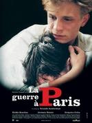 A Guerra em Paris (La Guerre à Paris)