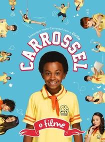 Carrossel - O Filme - Poster / Capa / Cartaz - Oficial 3