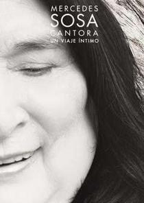 Mercedes Sosa, Cantora un Viaje Íntimo - Poster / Capa / Cartaz - Oficial 1