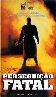 Perseguição Fatal - Poster / Capa / Cartaz - Oficial 1