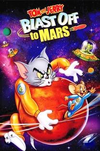 Tom & Jerry: Rumo A Marte - Poster / Capa / Cartaz - Oficial 2
