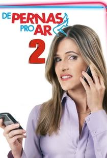 De Pernas pro Ar 2 - Poster / Capa / Cartaz - Oficial 2