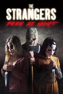 Os Estranhos: Caçada Noturna - Poster / Capa / Cartaz - Oficial 11