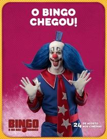 Bingo: O Rei das Manhãs - Poster / Capa / Cartaz - Oficial 4