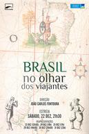 Brasil no Olhar dos Viajantes (Brasil no Olhar dos Viajantes)