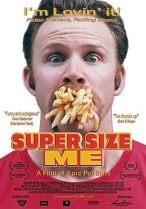 Super Size Me - A Dieta do Palhaço - Poster / Capa / Cartaz - Oficial 1