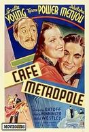 Café Metropole (Café Metropole)