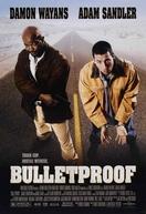 À Prova de Balas (Bulletproof)