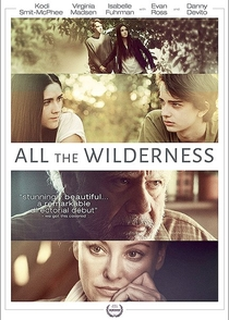 All the Wilderness  - Poster / Capa / Cartaz - Oficial 2