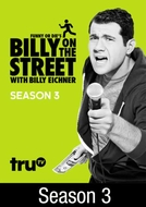 Billy on the Street (3ª Temporada) (Funny or Die's Billy on the Street)