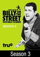 Billy on the Street (3ª Temporada) (Funny or Die's Billy on the Street)