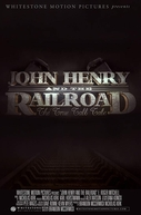 John Henry e a Ferrovia: A Verdadeira História (John Henry and the Railroad: The True Tall Tale)