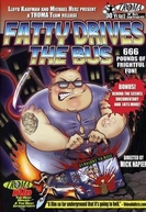 Fatty Drives the Bus (Fatty Drives the Bus)