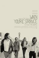 When You're Strange: Um Filme Sobre o The Doors (The Doors: When You're Strange)