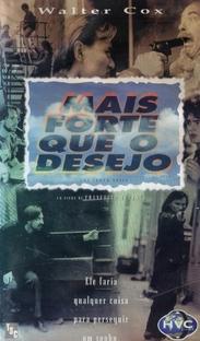 Mais Forte Que O Desejo - Poster / Capa / Cartaz - Oficial 1