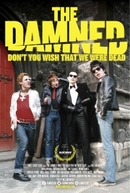 The Damned: Don't You Wish That We Were Dead (The Damned: Don't You Wish That We Were Dead)