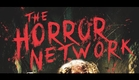 THE HORROR NETWORK - Official Trailer - Wild Eye