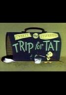 Trip For Tat (Trip For Tat)