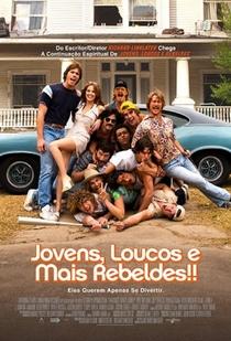 Jovens, Loucos e Mais Rebeldes - Poster / Capa / Cartaz - Oficial 3