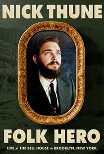 Nick Thune: Folk Hero - Poster / Capa / Cartaz - Oficial 1