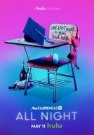 All Night (1ª Temporada)