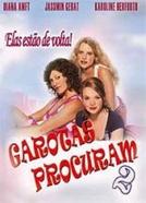Garotas Procuram 2 (Mädchen, Mädchen 2 - Loft oder Liebe)