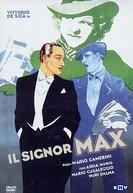 Os Apuros do Senhor Max (Il signor Max)