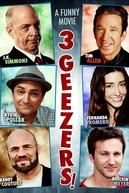 3 Geezers! (3 Geezers!)