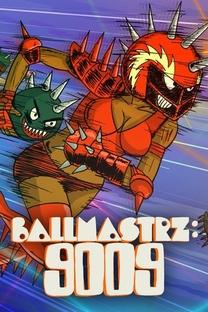 Ballmastrz: 9009 (1ª Temporada) - Poster / Capa / Cartaz - Oficial 2